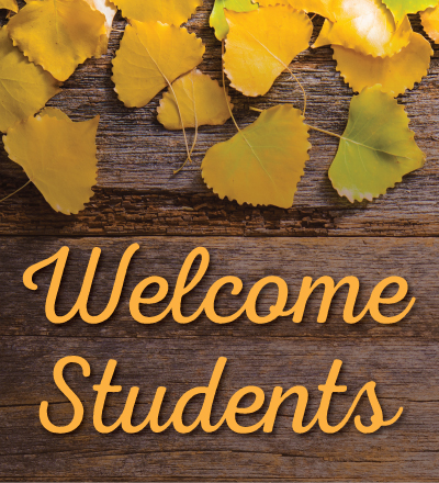 Welcome Students with fall leaves on deck