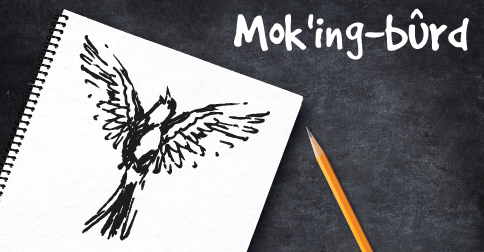 Mok'ing-burd with drawing of bird and pencil