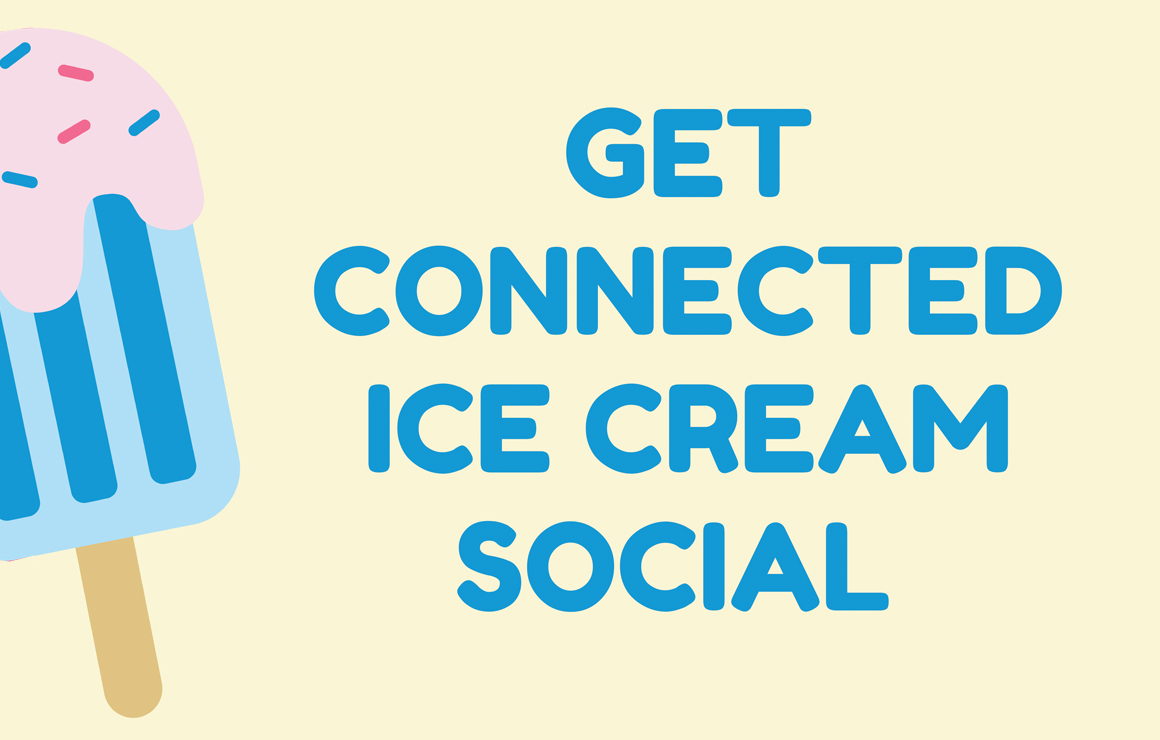 Get Connected Ice Cream Social