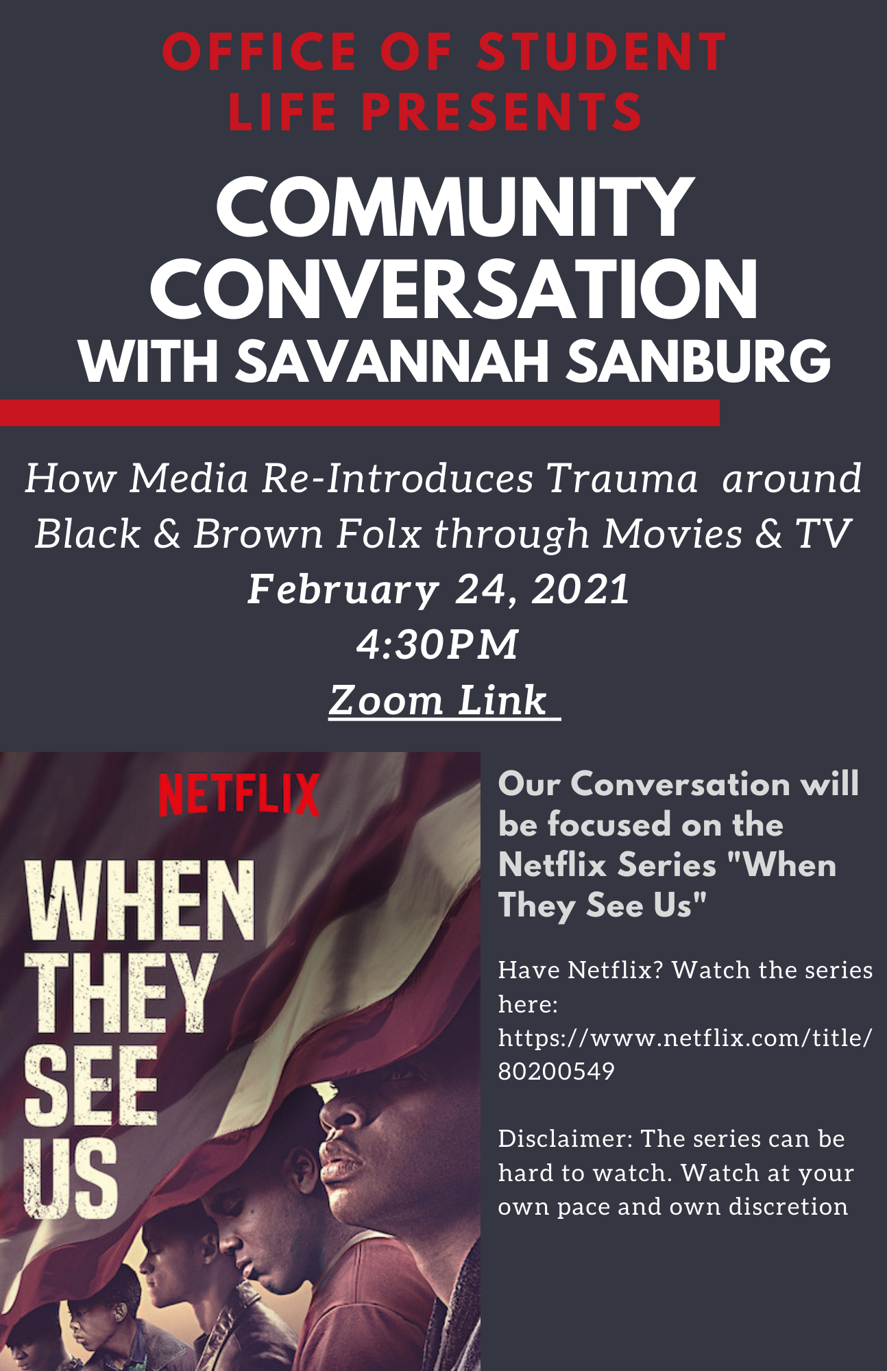 Flyer black and red, image of netflix show when they see us